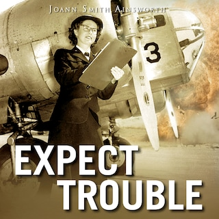 Expect Trouble