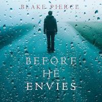 Before He Envies (A Mackenzie White Mystery—Book 12)