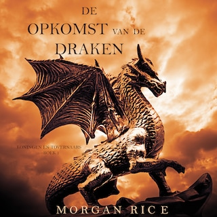 De Opkomst Van De Draken (Koningen En Tovernaars—Boek 1)