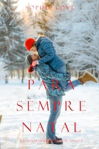 Para Sempre Natal (A Pousada em Sunset Harbor – Livro 8)