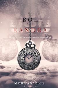 De bol van Kandra (Oliver Blue en de school voor Zieners—Boek 2)