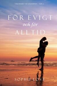 För evigt och för alltid (Värdshuset vid Solhamnen — Bok 2)