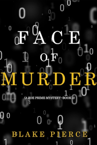 Face of Murder (A Zoe Prime Mystery—Book 2)
