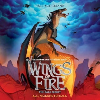 The Dark Secret - Wings of Fire 4 (Unabridged)