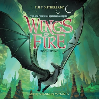 Moon Rising - Wings of Fire 6 (Unabridged)