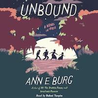 Unbound - A Novel in Verse (Unabridged)