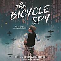 The Bicycle Spy (Unabridged)
