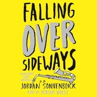 Falling Over Sideways (Unabridged)