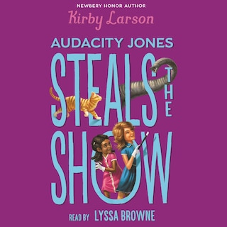Audacity Jones Steals the Show - Audacity Jones 2 (Unabridged)