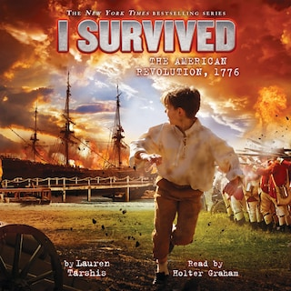 I Survived the American Revolution, 1776 - I Survived 15 (Unabridged)