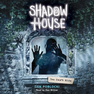 You Can't Hide - Shadow House 2 (Unabridged)