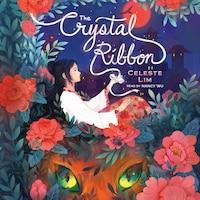 The Crystal Ribbon (Unabridged)