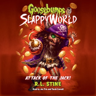 Attack of the Jack! - Goosebumps SlappyWorld 2 (Unabridged)