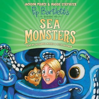 Pip Bartlett's Guide to Sea Monsters - Pip Bartlett's Guide, Book 3 (Unabridged)