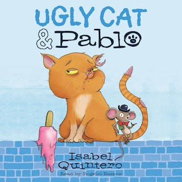 Ugly Cat & Pablo (Unabridged)