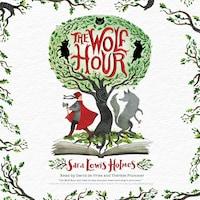 The Wolf Hour (Unabridged)