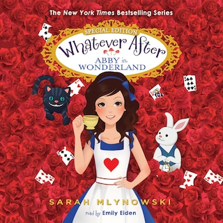 Whatever After, Special Edition 1: Abby in Wonderland (Unabridged)