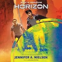 Deadzone - Horizon, Book 2 (Unabridged)