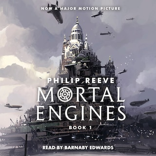 Mortal Engines - Mortal Engines, Book 1 (Unabridged)