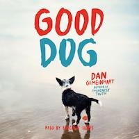 Good Dog (Unabridged)