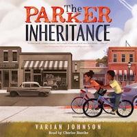 The Parker Inheritance (Unabridged)
