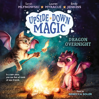Dragon Overnight - Upside-Down Magic 4 (Unabridged)