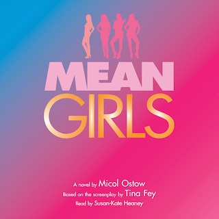 Mean Girls: A Novel (Unabridged)