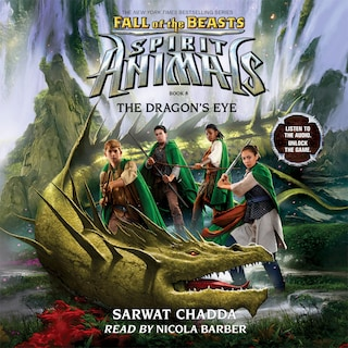 The Dragon's Eye - Spirit Animals: Fall of the Beasts, Book 8 (Unabridged)