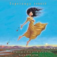 Esperanza renace - Esperanza Rising - Spanish version (Unabridged)