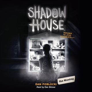 The Missing - Shadow House 4 (Unabridged)