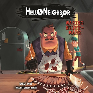 Waking Nightmare - Hello Neighbor 2 (Unabridged)