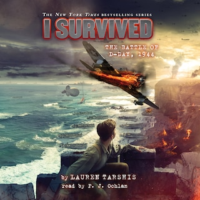 I Survived the Battle of D-Day, 1944 - I survived, Book 18 (Unabridged)