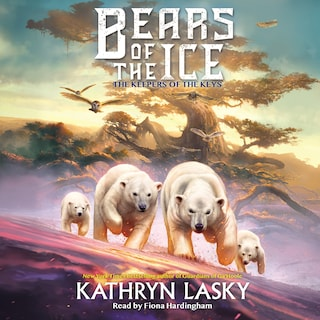 The Keepers of the Keys - Bears of the Ice 3 (Unabridged)