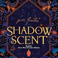 Shadowscent (Unabridged)