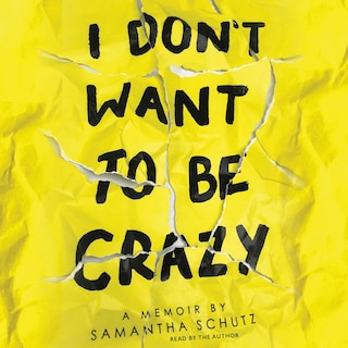 I Don't Want to Be Crazy (Unabridged)