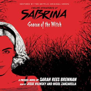Season of the Witch - Chilling Adventures of Sabrina, Book 1 (Unabridged)