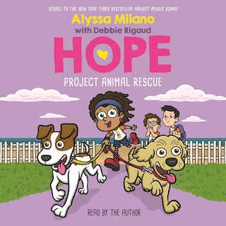 Project Animal Rescue - Hope, Book 2 (Unabridged)