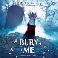Bury Me - Scare Me, Book 2 (Unabridged)