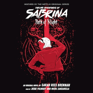 Path of Night - Chilling Adventures of Sabrina, Book 3 (Unabridged)