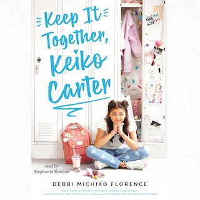 Keep it Together, Keiko Carter (Unabridged)