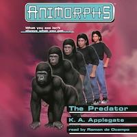 The Predator - Animorphs, Book 5 (Unabridged)