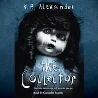 The Collector (Unabridged)