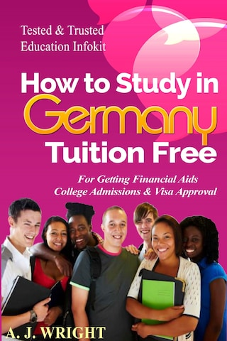 How to Study in Germany Tuition Free