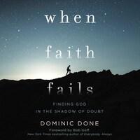 When Faith Fails