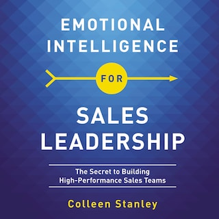 Emotional Intelligence for Sales Leadership