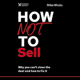 How Not to Sell
