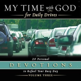 My Time with God for Daily Drives Audio Devotional: Vol. 3