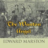 The Wanton Angel