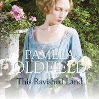 This Ravished Land