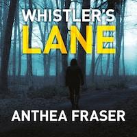 Whistler's Lane